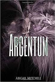Argentum: Mitchell, Abigail, Shares, Story: 9781973490708: Amazon.com: Books
