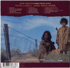 Peter Gabriel Long Walk Home Music From The Rabbit Proof Fence 2002 Avaxhome
