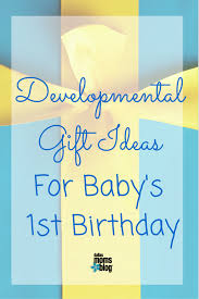 gift ideas for baby s first birthday