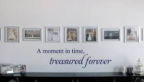 A Moment In Time Treasured Wall Decal Trading Phrases