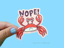 Crab Vinyl Sticker Funny Crab Sticker Nope Sticker Fish Etsy