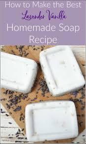 lavender vanilla homemade soap recipe