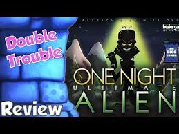 one night ultimate alien review