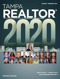 Tampa REALTOR® Magazine - January/February 2020 by Greater Tampa REALTORS®  - issuu