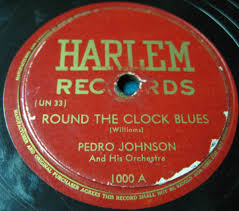 Pedro Johnson And His Orchestra - Round The Clock Blues (1945 ...