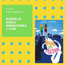 """Abby Cooper on Twitter: """"Minnesota friends! Please join me this Saturday at  @BNMinnetonka for a special FRIEND OR FICTION signing. Stop by anytime from  1-3. Hope to see you there! 📚 #authorlife #"""