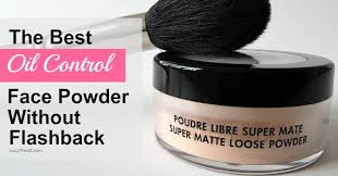 oil control face powder without flashback
