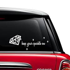 Keep Your Sparkle On Car Decals The Decal Guru