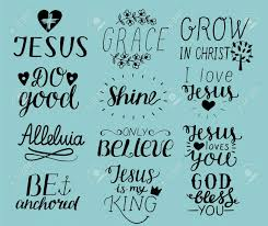 set of hand lettering christian quotes i love jesus grace