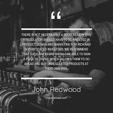 there is not necessarily a good reas john redwood about design