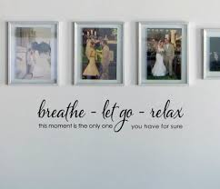 Breathe Let Go Relax 2 Wall Decal Trading Phrases