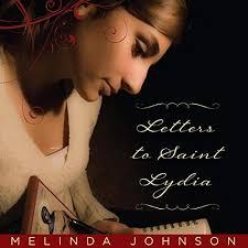Amazon.com: Letters to Saint Lydia (Audible Audio Edition): Melinda Johnson,  Melinda Johnson, Sophia Boyer, Ancient Faith Publishing: Audible Audiobooks