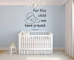 I Prayed For This Child 1 Samuel 1 27 Kids Nursery Baby Wall Decal Vinyl Art