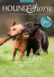 Hound & Horse Lifestyle - March 2018 by Adele Howell-Pryce - issuu