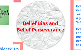 Belief Bias and Belief Perseverance by Abbey Fuller