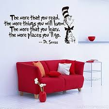 Anber Wall Decal Quote The More That You Read The More Things You Will Know By