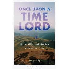 Once Upon A Time Lord - (Who Watching) By Ivan Phillips (Paperback ...