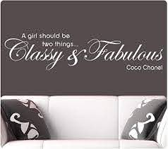 Amazon Com White 48 Coco Chanel A Girl Should Be Two Things Classy And Fabulous Wall Sticker Decal Home Kitchen