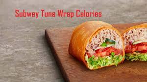 subway tuna calories nutrition facts