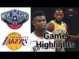 Lakers Vs Pelicans Highlights FULL GAME