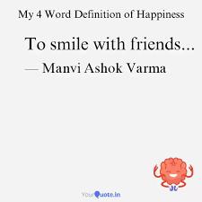 to smile friends quotes writings by manvi ashok varma