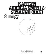 FRKWYS Vol. 13: Kaitlyn Aurelia Smith & Suzanne Ciani - Sunergy ...