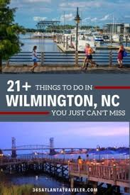 amazing things to do in wilmington nc