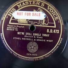 78rpm ETHEL REVNELL & GRACIE WEST we`re still single today / the steamboat  trip | eBay
