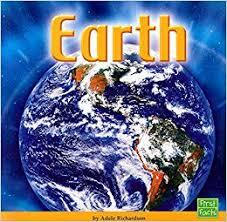 Earth (The Solar System): Richardson, Adele D.: 9780736851671: Amazon.com:  Books