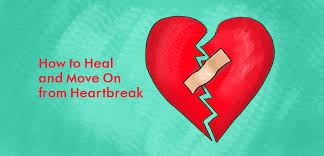 heal and move on from a broken heart