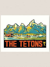 The Tetons Grand Teton National Park Vintage Travel Decal Art Print By Melikeytees Redbubble