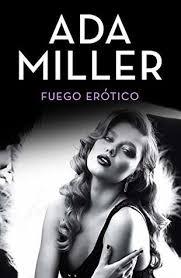 Fuego erótico (Volumen independiente nº 1) by Ada Miller