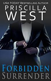 Forbidden Surrender (Forever Series Book 1) - Kindle edition by West,  Priscilla. Literature & Fiction Kindle eBooks @ Amazon.com.
