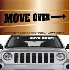 Move Over Funny Windshield Decal Topchoicedecals