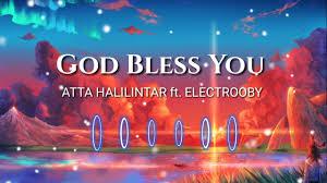 god bless you atta halilintar ft electrooby lyrics