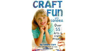 Craft Fun with Sondra by Sondra Clark