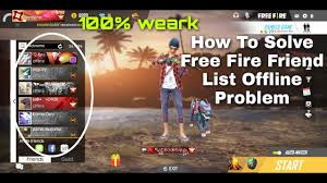 Free fire friend list offline poblam ...