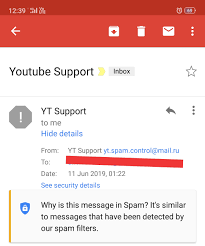 Tell me it's Fake or Real email from YouTube for spam videos ...