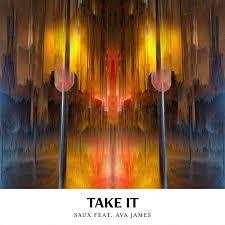Take It (feat. Ava James) by Saux on Amazon Music - Amazon.com