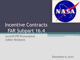 PPT - Incentive Contracts FAR Subpart 16.4 PowerPoint Presentation, free  download - ID:686268