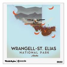 Wrangell St Elias National Park Alaska Poster Wall Decal Poster Wall Wall Decals National Parks