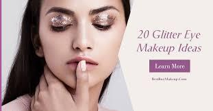20 glitter eye makeup ideas bestmakeup