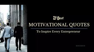 best motivational quotes to inspire every entrepreneur