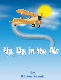 Up, Up, in the Air - Kindle edition by Powell, Adrian. Children Kindle  eBooks @ Amazon.com.