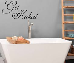 Get Naked Bathroom Bubbles Wall Decal Sticker Vinyl Lettering Funny Bath Ebay