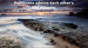 politicians admire each other s bad memory com
