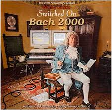 Carlos, Wendy - Switched on Bach 2000 - Amazon.com Music