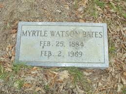 Myrtle Watson Bates (1884-1969) - Find A Grave Memorial