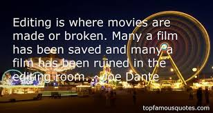 film editing quotes best famous quotes about film editing