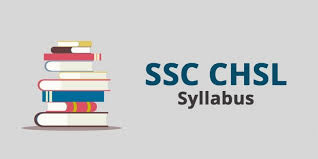 SSC CHSL Detailed Syllabus for Tier 1 Examination | CollegeSearch